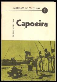 Portal Capoeira Documento Histórico: Cadernos de Folclore - Capoeira - Édison Carneiro - 1975 Publicações e Artigos