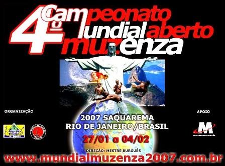 Portal Capoeira 4º Campeonato Mundial Aberto Muzenza - Saquarema 2007 Eventos - Agenda