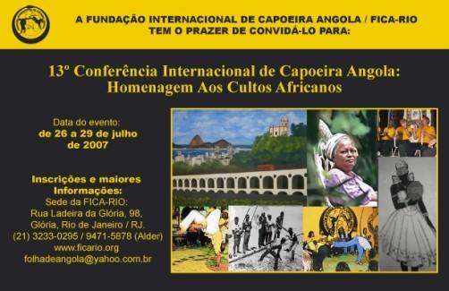 Portal Capoeira Rio: 13º Conferência da Fundação Internacional de Capoeira Angola Eventos - Agenda