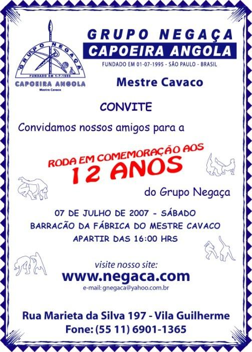 Portal Capoeira SP: Comemoração dos 12 anos do Grupo Negaça Capoeira Angola Eventos - Agenda