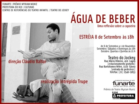 """Teatro – Promoção: """"ÁGUA DE BEBER"""" descontos para capoeiristas"""