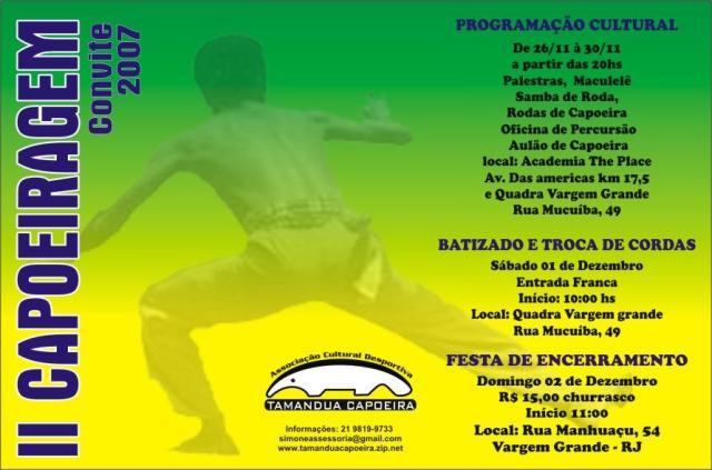Portal Capoeira CAPOEIRA EM ARTE, MÚSICA E HISTÓRIA  - CAPOEIRAGEM 2007 Eventos - Agenda
