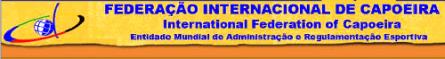 Portal Capoeira Assembléia Geral da FICA - Principais Deliberações Notícias - Atualidades