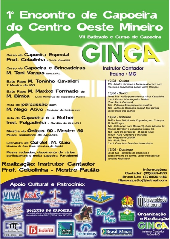 Evento Cultural: VII BATIZADO E 1º ENCONTRO DE CAPOEIRA DO CENTRO OESTE MINEIRO
