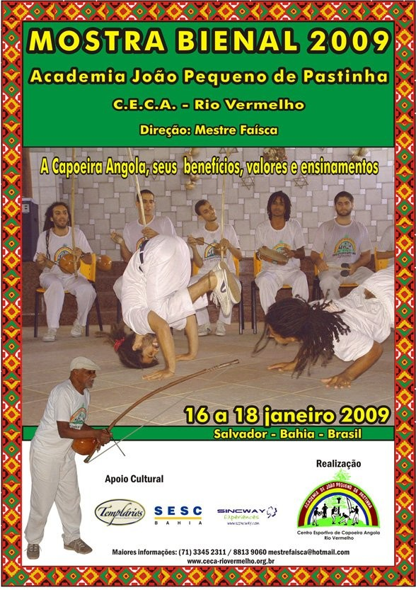 Portal Capoeira Mostra Bienal 2009 do CECA Rio Vermelho Eventos - Agenda