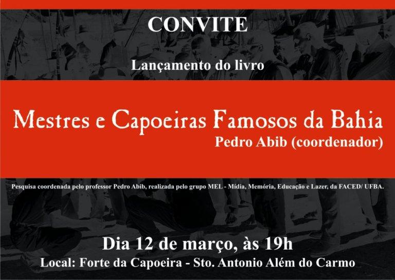 Portal Capoeira Lançamento livro: Mestres e Capoeiras Famosos da Bahia Eventos - Agenda