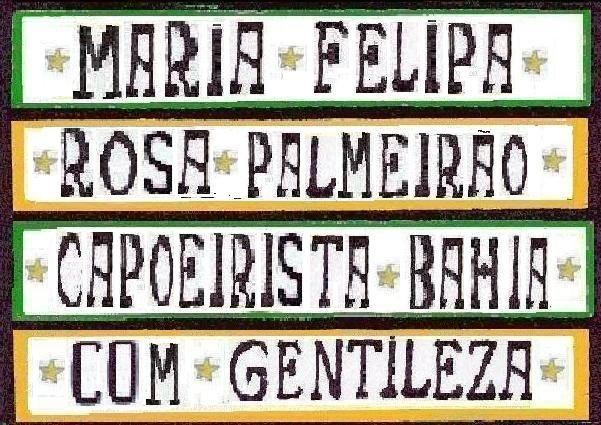 Desprendidas e preparadas, patriotas nas intenções. Com 40 mulheres sagradas, queimaram 42 embarcações Invencível e sobranceira, Rosa Palmeiráo santificante. Maria Felipa de Oliveira, em Itaparica Comandante. – MARIA FELIPA DE OLIVEIRA 1822