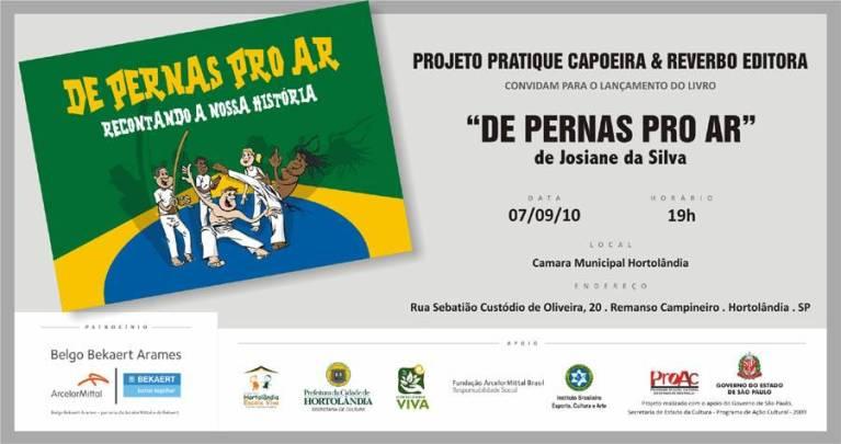 """Portal Capoeira Projeto Pratique Capoeira: """"De Pernas pro Ar - Recontando a nossa História"""" Notícias - Atualidades"""