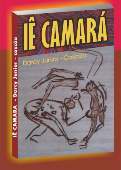Portal Capoeira Lançamento do Livro: Iê Camará Notícias - Atualidades