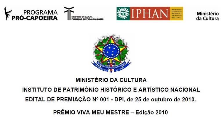 """Portal Capoeira Iphan: Prêmio """"Viva meu Mestre"""" Notícias - Atualidades"""