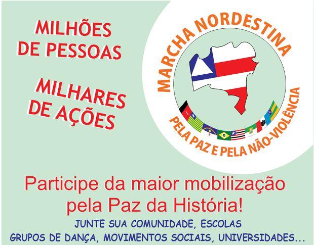 Portal Capoeira Salvador sedia Marcha Nordestina Pela Paz e Não-Violência Cultura e Cidadania