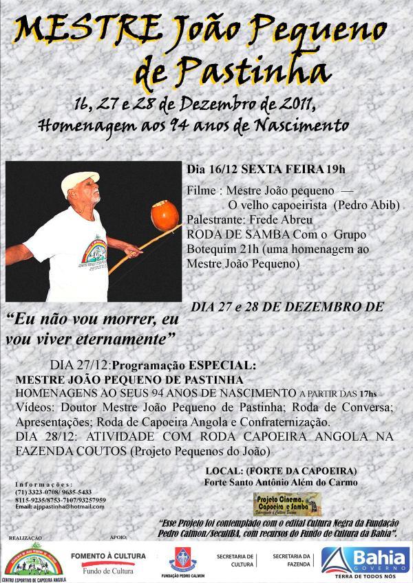 Portal Capoeira Homenagenm aos 94 anos do mestre João Pequeno Eventos - Agenda