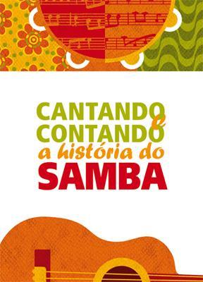 """Portal Capoeira Projeto """"Cantando e Contando a História do Samba"""" é realizado em Belo Horizonte Cultura e Cidadania"""
