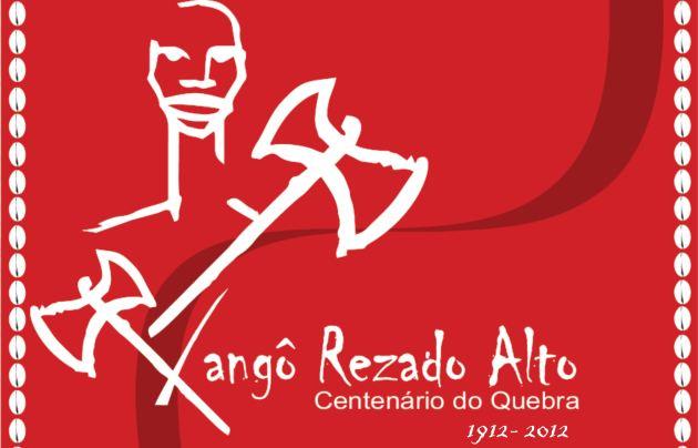 """Portal Capoeira Culto à memória:  Xangô Rezado Alto celebra a Memória do conhecido """"Quebra de 1912"""" Cultura e Cidadania"""