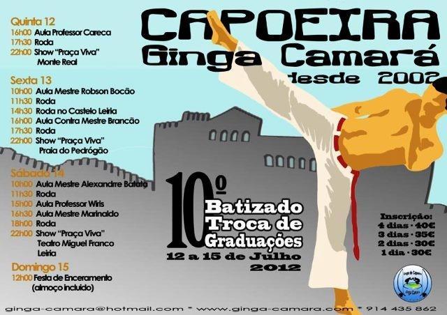 Portal Capoeira Leiria: 10º Batizado e Troca de Graduações Ginga Camará Eventos - Agenda