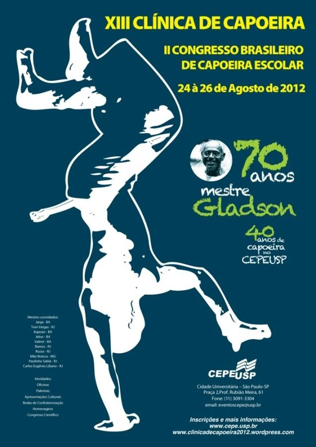 Portal Capoeira XIII Clínica de Capoeira e II Congresso Brasileiro de Capoeira Escolar Eventos - Agenda