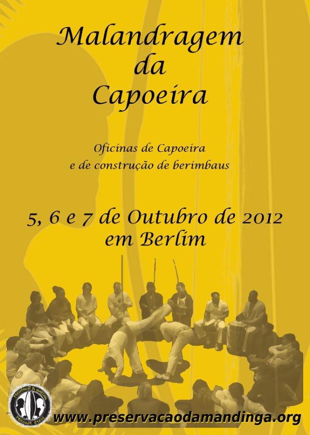 Portal Capoeira Alemanha: Malandragem da Capoeira 2012 Eventos - Agenda