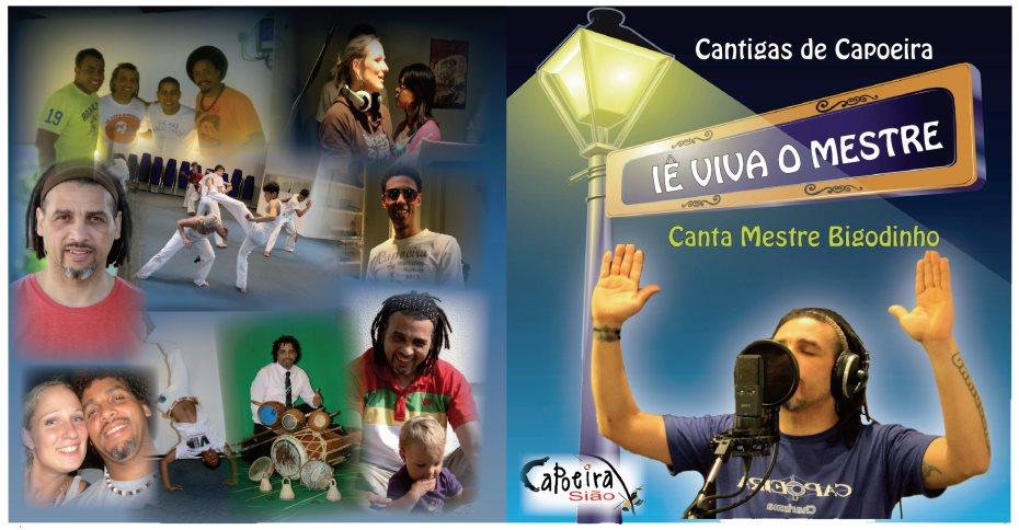 """Portal Capoeira Mestre Bigodinho: """"Iê Viva o Mestre"""" Musicalidade"""