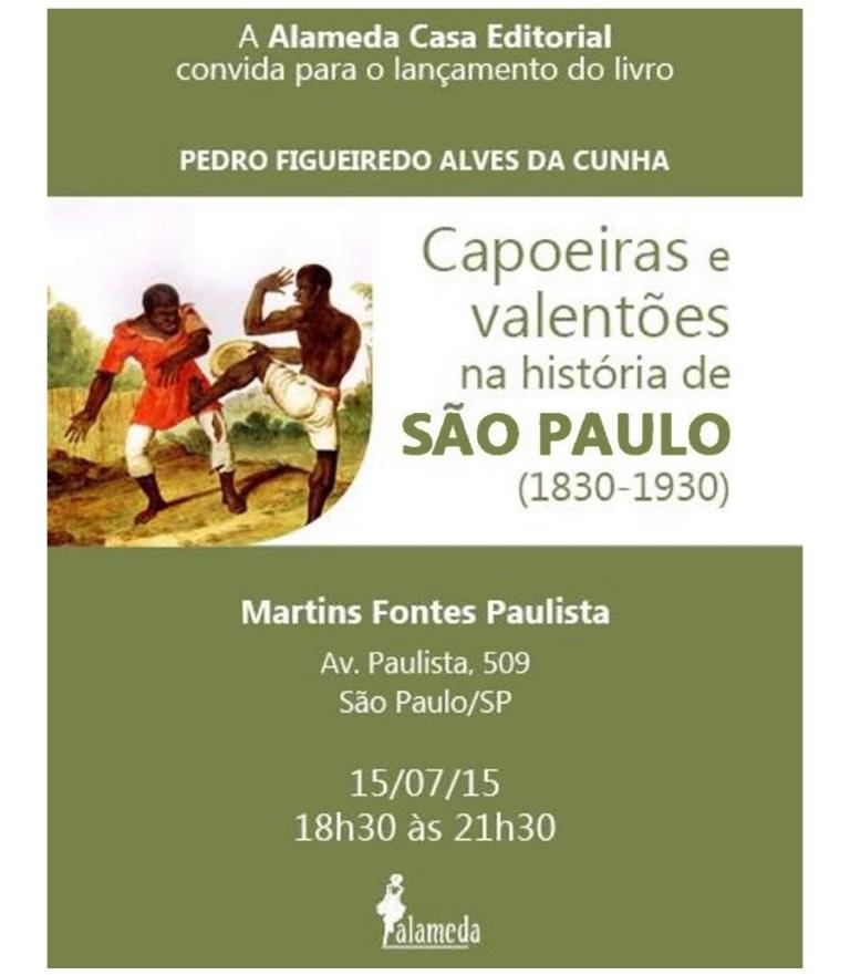 Portal Capoeira Livro: Capoeiras e valentões na história de São Paulo Notícias - Atualidades