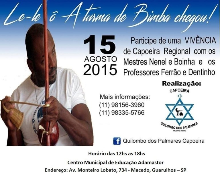 Portal Capoeira SP: Le-le ô A turma de Bimba chegou! Eventos - Agenda