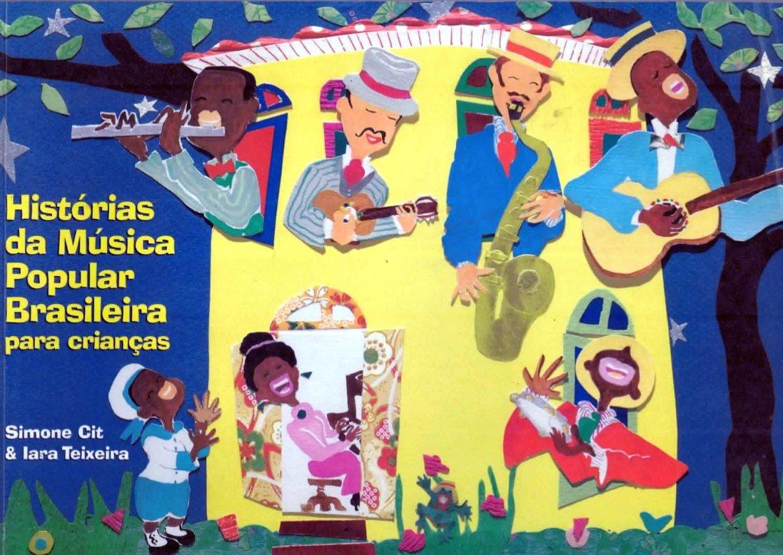 Histórias da Música Popular Brasileira para Crianças