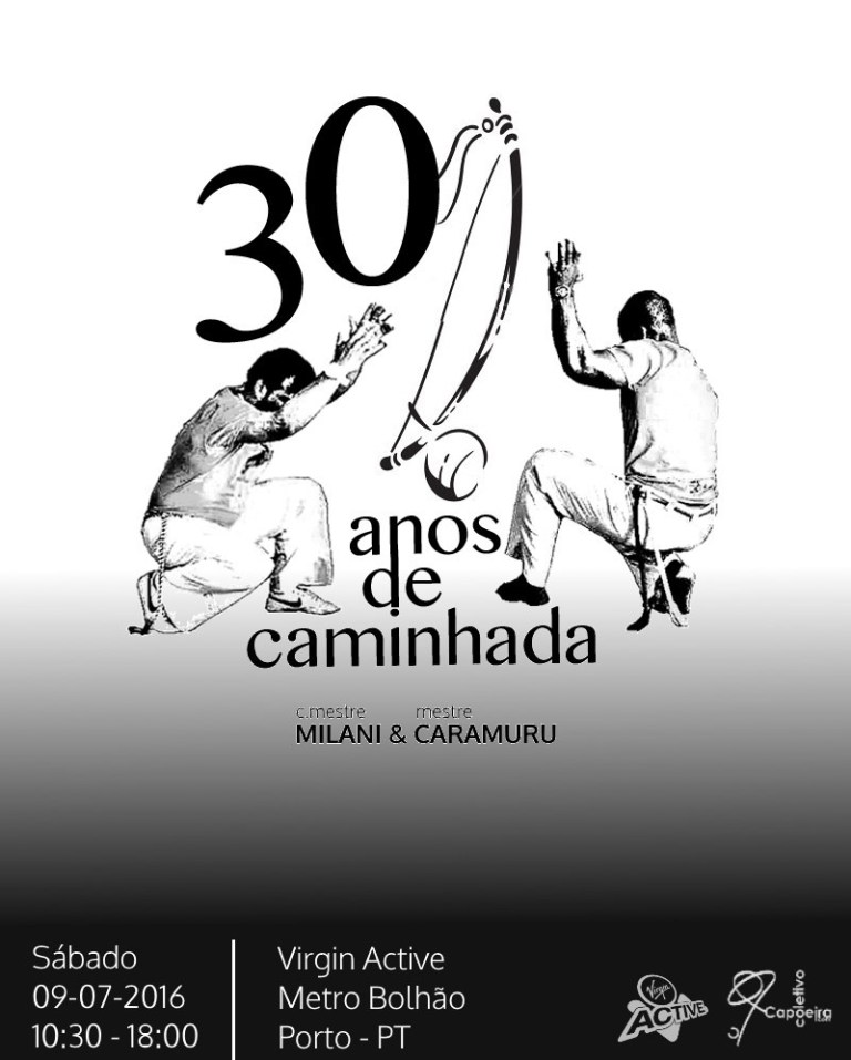 Portal Capoeira Comemoração dos 30 anos de Capoeiragem do Mestre Caramuru e do Contramestre Milani Eventos - Agenda