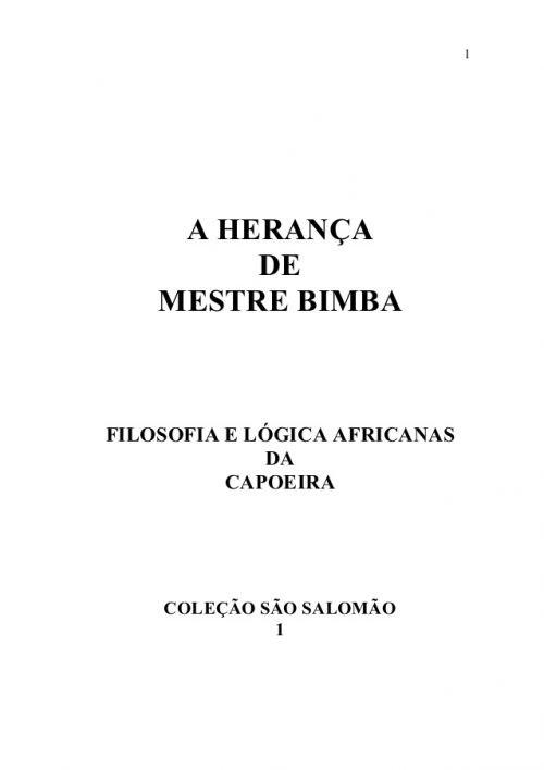 Portal Capoeira A Herança de Mestre Bimba
