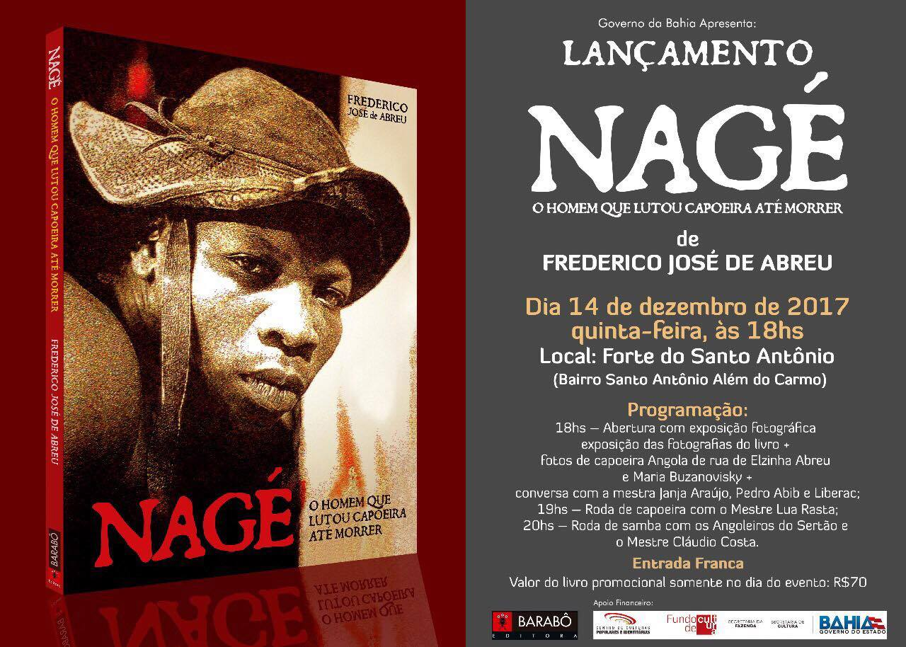 Nagé, o Homem que Lutou Capoeira até Morrer Capoeira Eventos - Agenda Portal Capoeira 1
