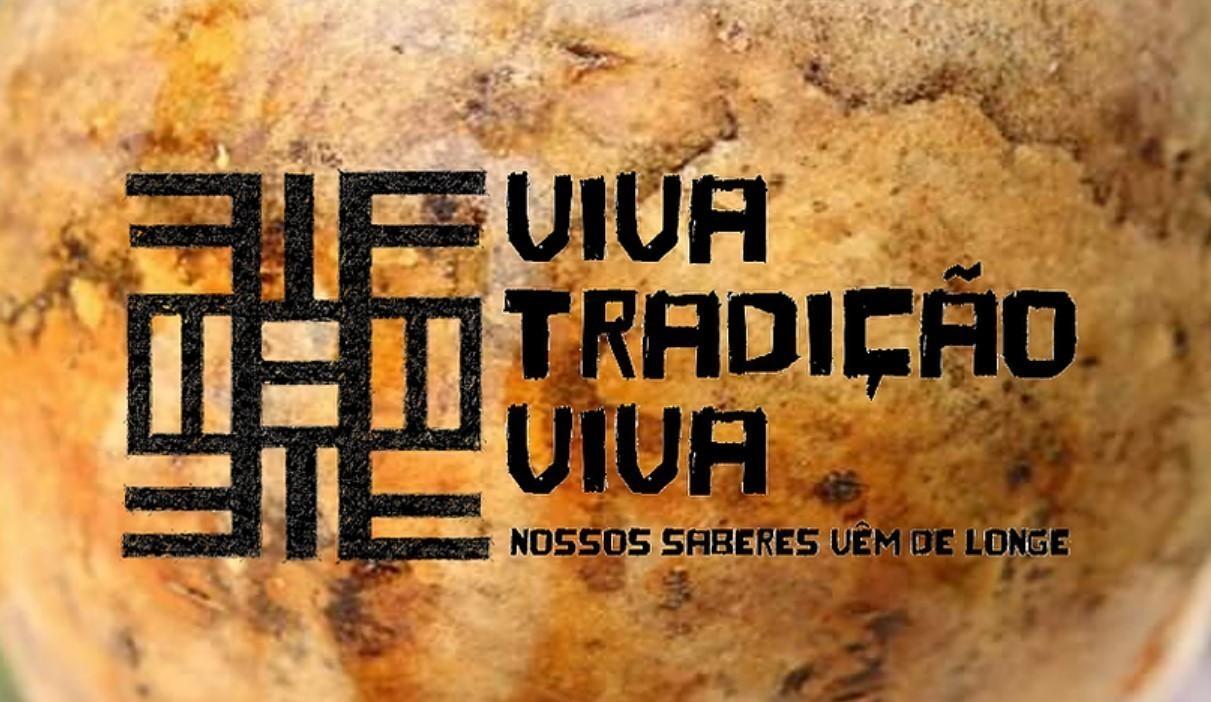 VIVA TRADIÇÃO VIVA: NOSSOS SABERES VÊM DE LONGE Capoeira Portal Capoeira
