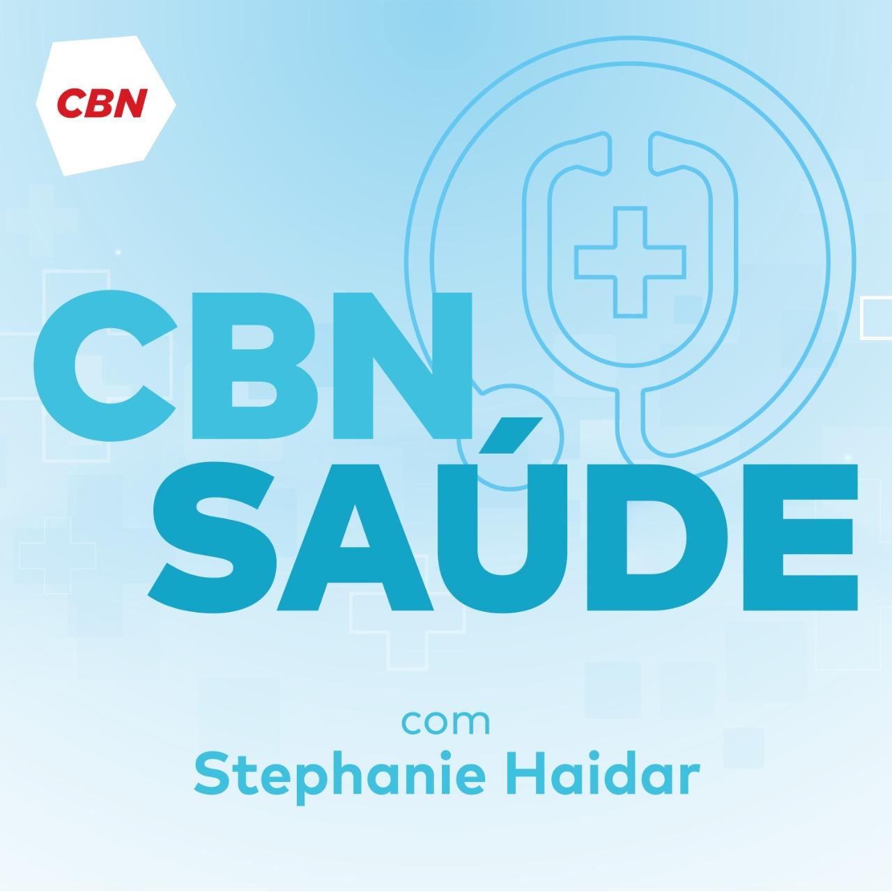 CBN Saúde - Stephanie Haidar