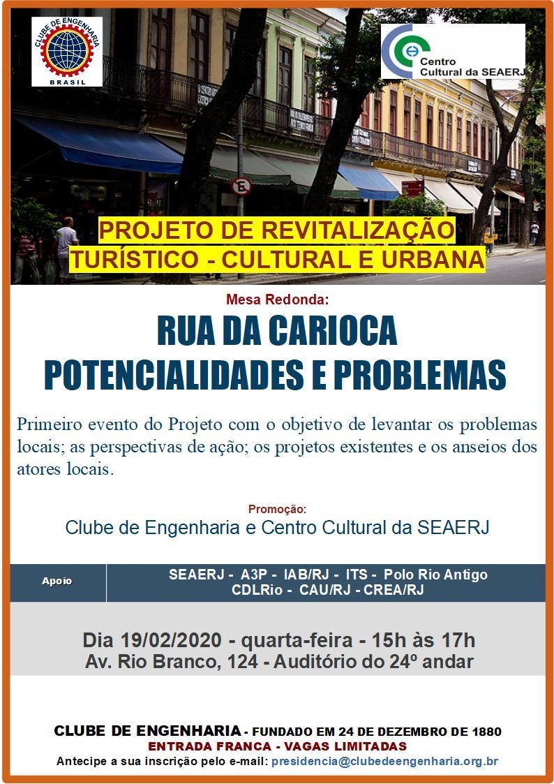 Mesa Redonda: Rua da Carioca - potencialidades e problemas