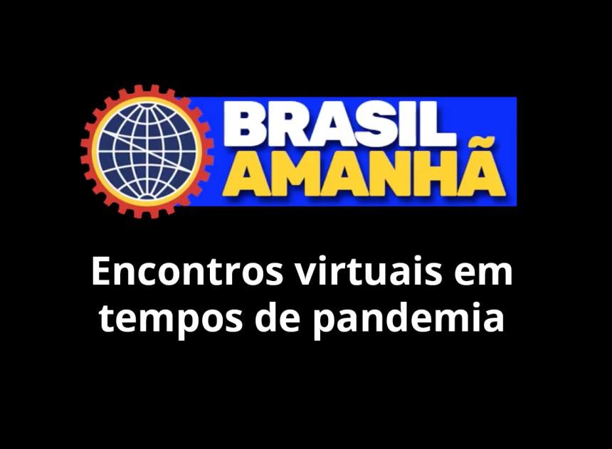 Brasil Amanhã: assista à série de vídeos