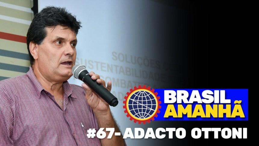 Brasil amanhã #67 - Adacto Ottoni