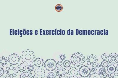 Editorial - Eleições e Exercícios da Democracia