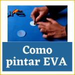 Como pintar EVA