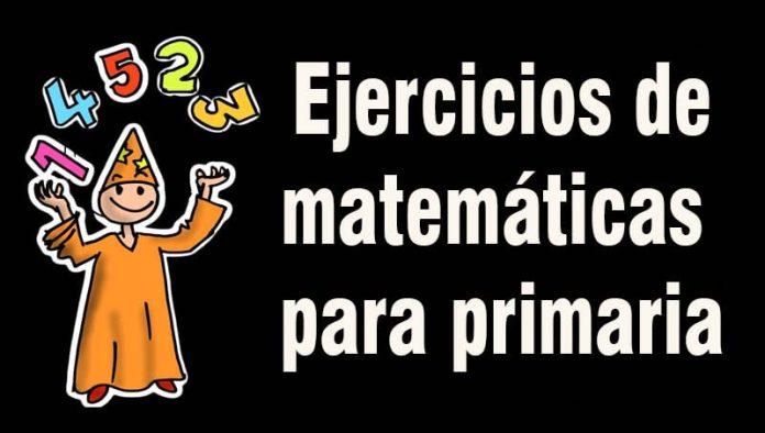 Ejercicios de matemáticas para niños de primero de primaria