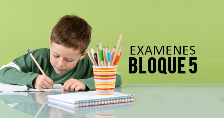 examenes-del-bloque-5