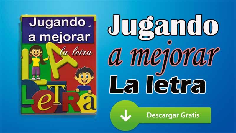 LIBRO: Jugando a mejorar la letra (En PDF)