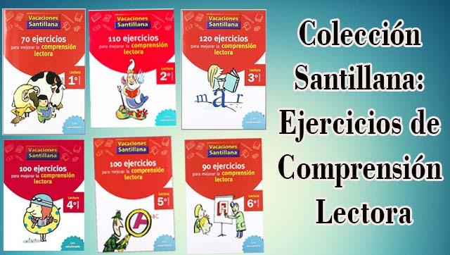 Colección Santillana: Ejercicios de Comprensión Lectora