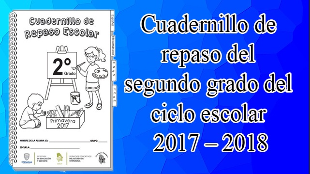Cuadernillo de repaso del segundo grado del ciclo escolar 2016 – 2017