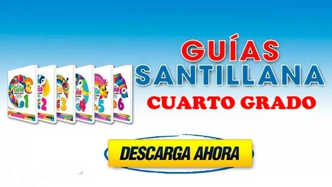 La Guía Santillana – Cuarto Grado (PDF)