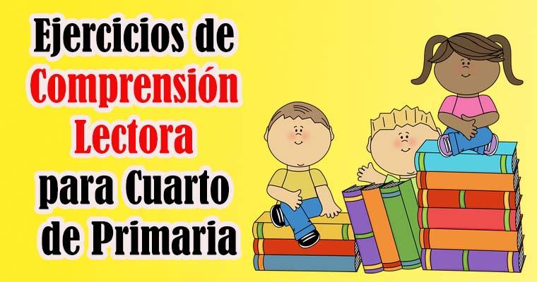Ejercicios de Comprensión Lectora para Cuarto de Primaria - Portal ...