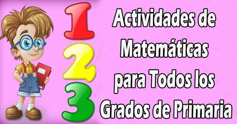 Actividades de Matemáticas para Todos los Grados de Primaria