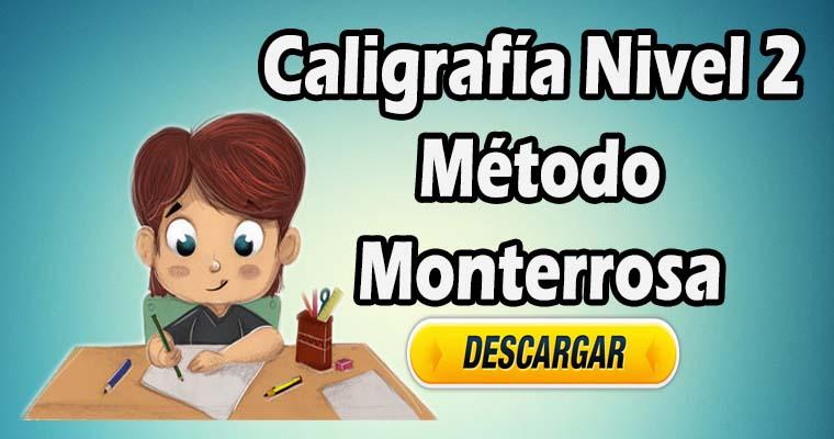 Caligrafía Nivel 2 – Método Monterrosa