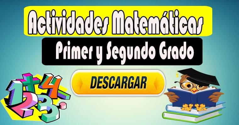 Actividades Matemáticas para Primero y Segundo Grado de primaria