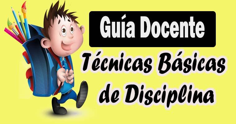 Guía Docente: Técnicas Básicas de Disciplina