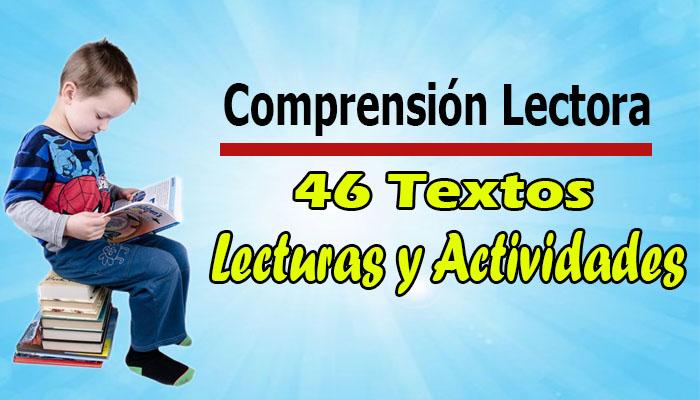 Comprensión Lectora: 46 textos de Lecturas y Actividades ( Descargar PDF )
