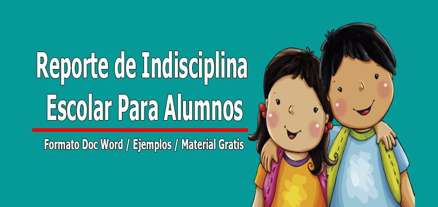 reporte de indisciplina escolar para el alumno formato doc