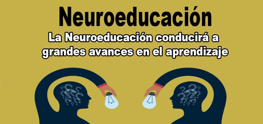 La Neuroeducación conducirá a grandes avances en el aprendizaje