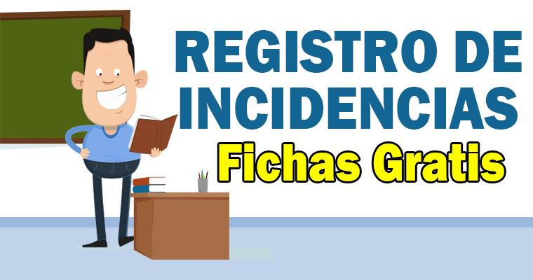 Fichas para el Registro de Incidencias